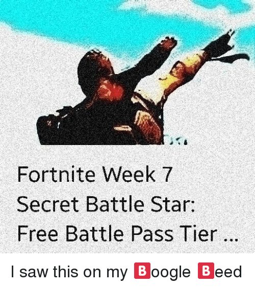 Fortnite Week 7 Secret Battle Star Free Battle Pass Tier Saw Meme