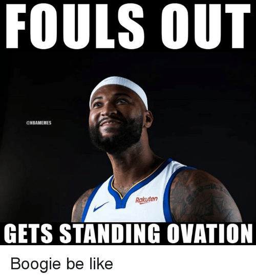 Be Like, Nba, and Rakuten: FOULS OUT  ONBAMEMES  Rakuten  GETS STANDING OVATION Boogie be like