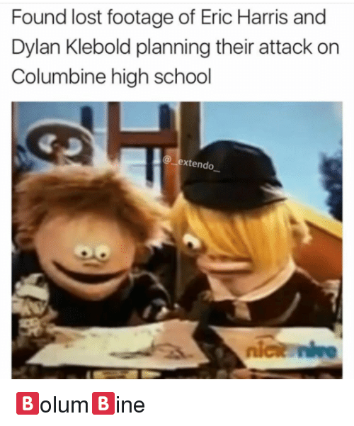 Funny Columbine Shooting Memes Of 2017 On Me Me: 25+ Best Memes About Eric Harris And Dylan Klebold