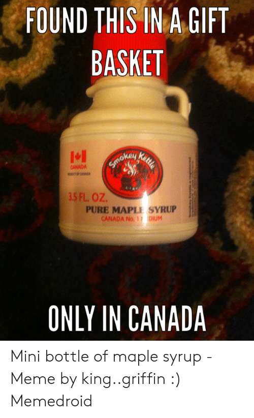 Found This In A Gift Basket Kettle Smokey Canada Of Canada