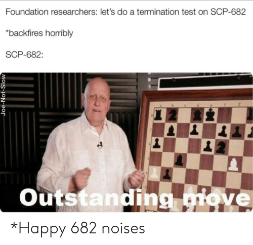 Foundation Researchers Let's Do a Termination Test on SCP
