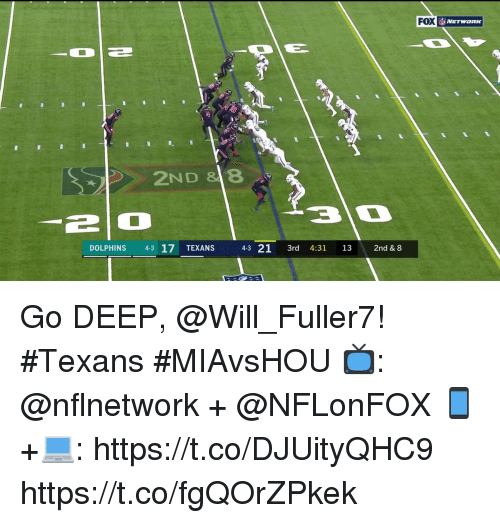 Memes, Dolphins, and Texans: FOX  2ND 8  210  DOLPHINS 43 17 TEXANS 43 21 3rd 4:31 13 2nd & 8 Go DEEP, @Will_Fuller7! #Texans #MIAvsHOU  📺: @nflnetwork + @NFLonFOX 📱+💻: https://t.co/DJUityQHC9 https://t.co/fgQOrZPkek