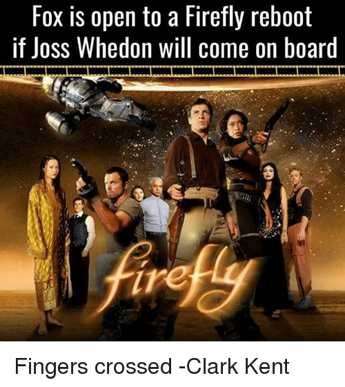Fox Is Open to a Firefly Reboot if Joss Whedon Will Come on