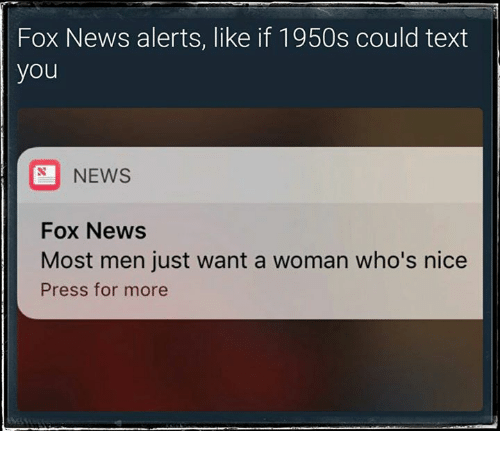 most men just want a woman who is nice