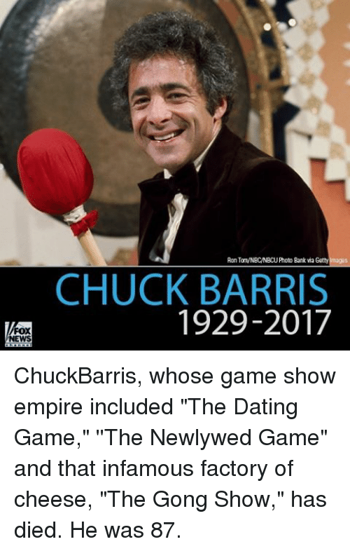 "Memes, 🤖, and Chuck: FOX  NEWS  Aon TaTVNBCNBCUPhoto Bank Getty Imaggs  CHUCK BARRIS  1929-2017 ChuckBarris, whose game show empire included ""The Dating Game,"" ''The Newlywed Game"" and that infamous factory of cheese, ""The Gong Show,"" has died. He was 87."