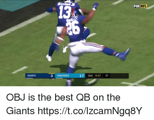 Football, Nfl, and Sports: FOX  NFL  13  GIANTS  3 PANTHERS  17 2nd 6:37 37 OBJ is the best QB on the Giants https://t.co/lzcamNgq8Y