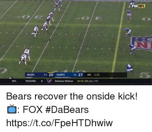 Memes, Nfl, and Bears: FOX  NFL  39  BEARS  83 20 GIANTS 3-8  27 4th 1:13  PASSING 8  Deshaun Watson 22/31, 224 yds, 1 TD Bears recover the onside kick!  📺: FOX #DaBears https://t.co/FpeHTDhwiw