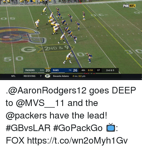 Memes, Nfl, and Packers: FOX NFL  5 0  PACKERS 3-21 20 RAMS  RECEIVING 7 G Davante Adams  70 26 4th 8:58 07 2nd & 9  NFL  4 rec, 113 yds .@AaronRodgers12 goes DEEP to @MVS__11 and the @packers have the lead! #GBvsLAR #GoPackGo  📺: FOX https://t.co/wn2oMyh1Gv