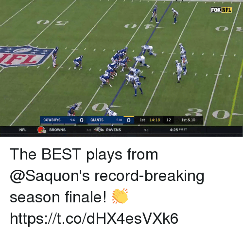 Dallas Cowboys, Memes, and Nfl: FOX  NFL  da  2  COWBOYS 9-6 0 GIANTS 5-10 0 1st 14:18 12 1st & 10  NFL  BROWNS  7-7-1 > RAVENS  9-6  4:25 PM ET The BEST plays from @Saquon's record-breaking season finale! 👏 https://t.co/dHX4esVXk6