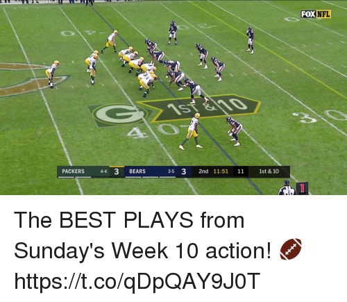 Memes, Nfl, and Bears: FOX  NFL  PACKERS 4-4 3 BEARS  35 3 2nd 11:51 11 1st & 10 The BEST PLAYS from Sunday's Week 10 action! 🏈 https://t.co/qDpQAY9J0T