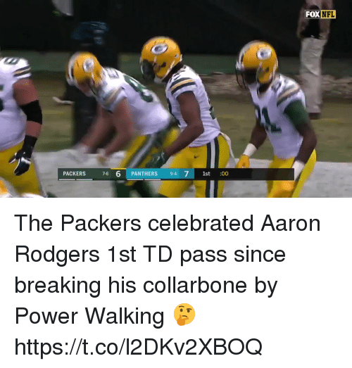 Aaron Rodgers, Nfl, and Packers: FOX NFL  PACKERS 76 6 PANTHERS 9-4 7 1st :00 The Packers celebrated Aaron Rodgers 1st TD pass since breaking his collarbone by Power Walking 🤔   https://t.co/l2DKv2XBOQ