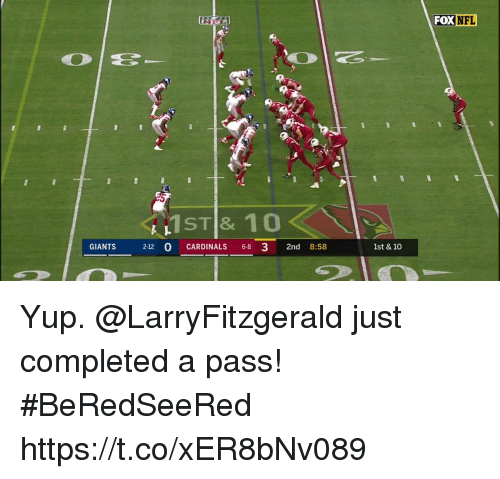 Memes, Nfl, and Cardinals: FOX  NFL  ST & 10  GIANTS 212 0 CARDINALS 68 3 2nd 8:58  1st & 10 Yup. @LarryFitzgerald just completed a pass!  #BeRedSeeRed https://t.co/xER8bNv089