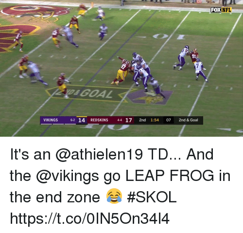 Memes, Nfl, and Washington Redskins: FOX  NFL  St  VIKINGS 6-2 14 REDSKINS 4-4 17 2nd 1:54 07 2nd & Goal It's an @athielen19 TD...  And the @vikings go LEAP FROG in the end zone 😂 #SKOL https://t.co/0IN5On34l4