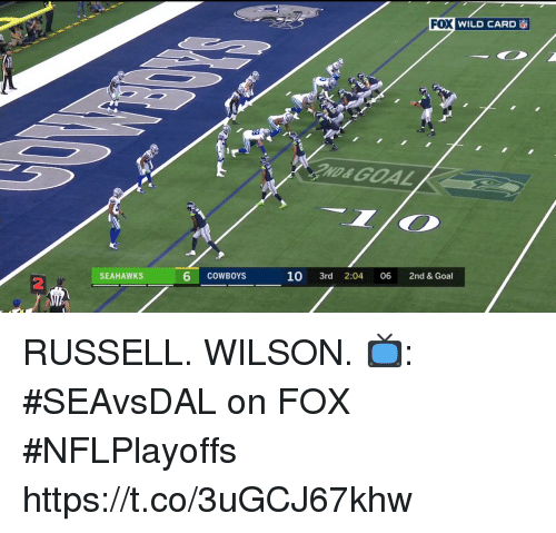 Dallas Cowboys, Memes, and Russell Wilson: FOX  WILD CARD  ND&GOAL  6  10 3rd 2:04 06 2nd & Goal  SEAHAWKS  COWBOYS  2 RUSSELL. WILSON.  📺: #SEAvsDAL on FOX #NFLPlayoffs https://t.co/3uGCJ67khw