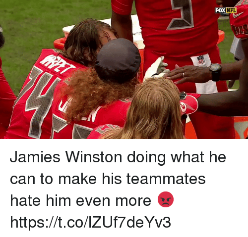 Fox, Him, and Can: FOX  XNFL Jamies Winston doing what he can to make his teammates hate him even more 😡 https://t.co/lZUf7deYv3