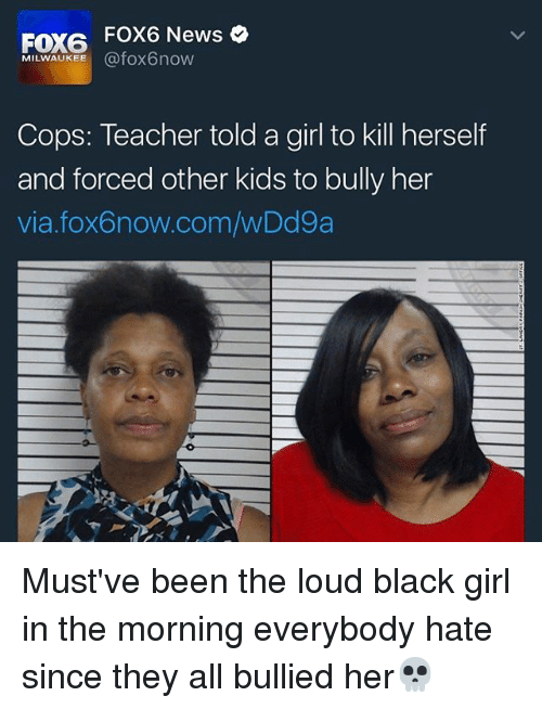 FOX6 FOX6 News MILWAUKEE Cops Teacher Told a Girl to Kill