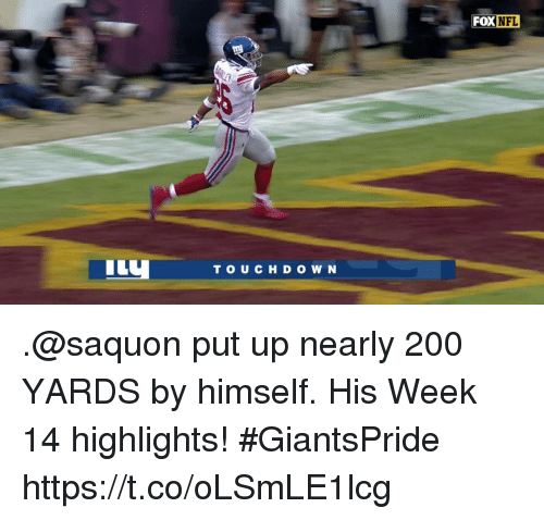 Bailey Jay, Memes, and 🤖: FOXNFL  İLy  TOU CH D O W N .@saquon put up nearly 200 YARDS by himself.  His Week 14 highlights! #GiantsPride https://t.co/oLSmLE1lcg