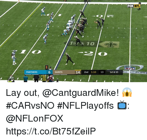 Memes, New Orleans Saints, and Panthers: FOXNFL  PANTHERS  6 SAINTS  14 2nd 1:10 131st & 10 Lay out, @CantguardMike! 😱  #CARvsNO #NFLPlayoffs  📺: @NFLonFOX https://t.co/Bt75fZeilP
