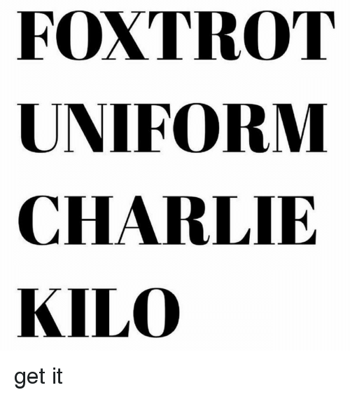 Foxtrot uniform chalie kilo — photo 15
