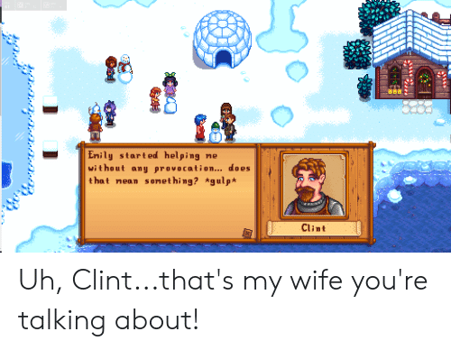 Wife, Cpu, and Gpu: FPS  CPU  GPU  61  3  2  52  Emily start ed helping me  without any provocati on... does  that nean s onet hing? *gulp*  Clint Uh, Clint...that's my wife you're talking about!