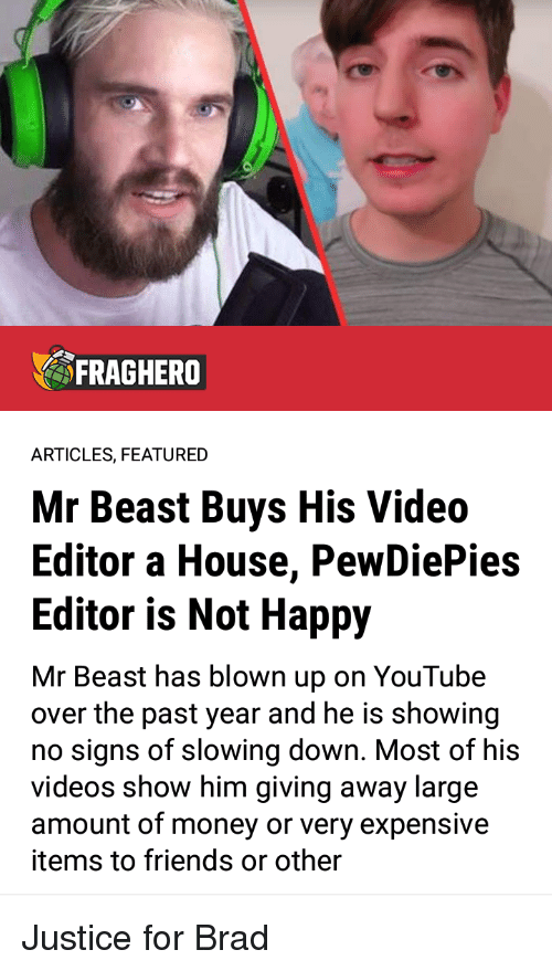 FRAGHERO ARTICLES FEATURED Mr Beast Buys His Video Editor a House