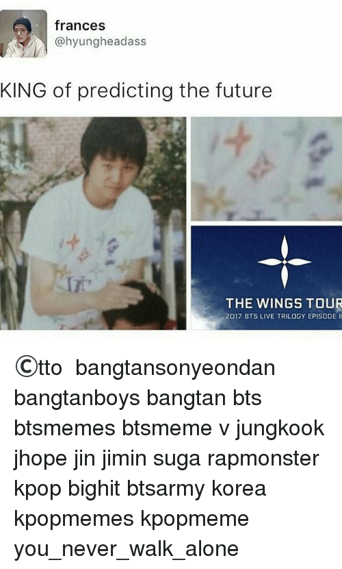 Frances Hyungheadass KING of Predicting the Future THE WINGS TOUR