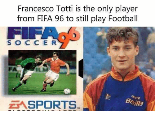 francesco totti is the only player from fifa 96 to 4622151 francesco totti is the only player from fifa 96 to still play