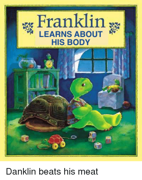 Franklin LEARNS ABOUT HIS BODY | Beats Meme on me.me