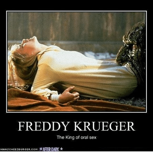 freddy krueger the king of oral sex n has cheezburger 15089850 freddy krueger the king of oral sex n has cheezburger com *after