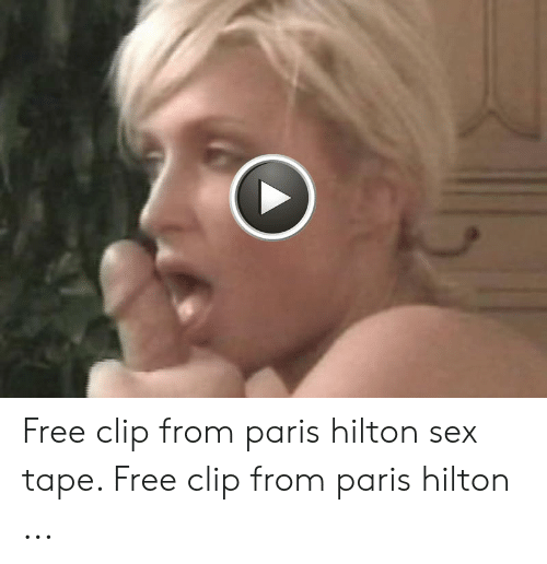 Watch full length paris hilton sex tape free