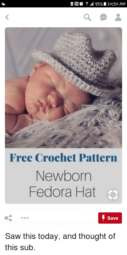 Free Crochet Pattern Newborn Fedora Hat Save Fedora Meme On Me