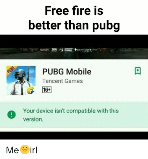 Free Fire Is Better Than Pubg Pubg Mobile Tencent Games 16