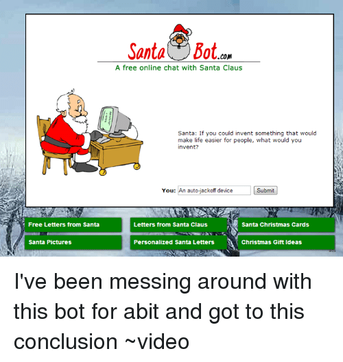 Free letters from santa santa pictures santa bot com a free online memes santa claus and chat free letters from santa santa pictures santa bot spiritdancerdesigns Image collections