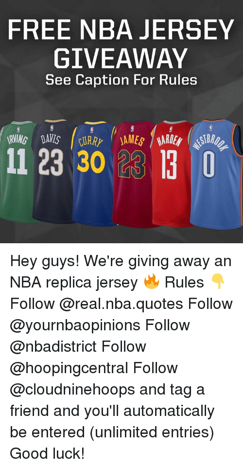 f4d5d845f9e Nba, Free, and Good: FREE NBA JERSEY GIVEAWAY See Caption For Rules 11