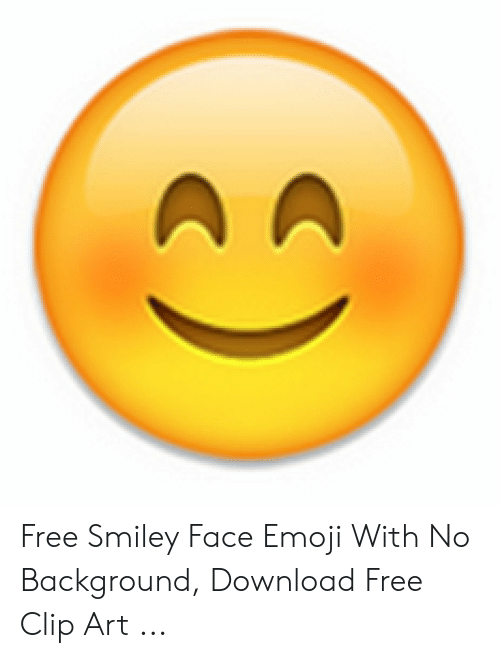 Free Smiley Face Emoji With No Background Download Free Clip Art