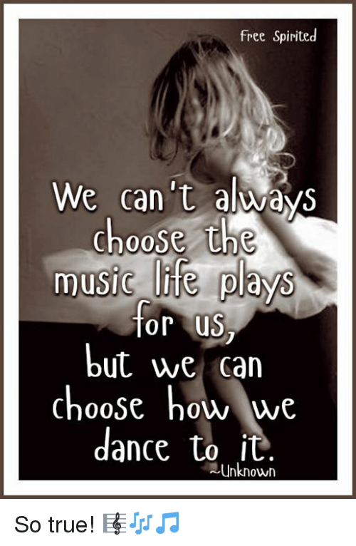 free-spirited-we-cant-always-choose-the-music-life-plays-10047324.png