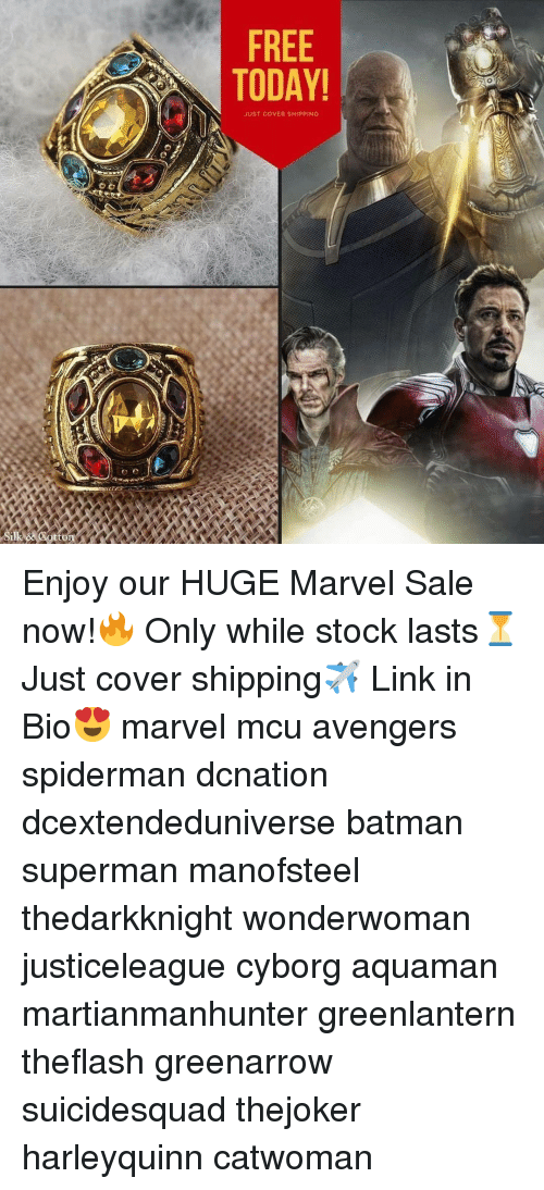 Batman, Memes, and Superman: FREE  TODAY  JUST COVER SHIPPING Enjoy our HUGE Marvel Sale now!🔥 Only while stock lasts⏳ Just cover shipping✈️ Link in Bio😍 marvel mcu avengers spiderman dcnation dcextendeduniverse batman superman manofsteel thedarkknight wonderwoman justiceleague cyborg aquaman martianmanhunter greenlantern theflash greenarrow suicidesquad thejoker harleyquinn catwoman