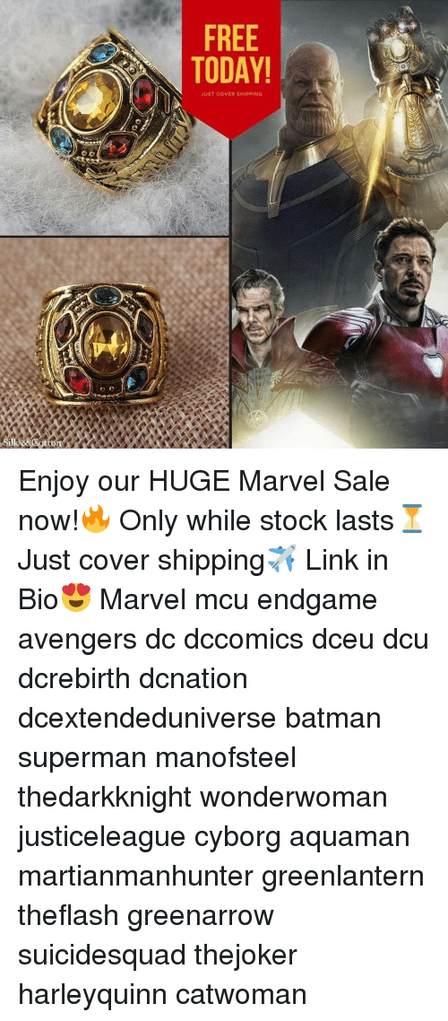Batman, Memes, and Superman: FREE  TODAY  JUST COVER SHIPPING Enjoy our HUGE Marvel Sale now!🔥 Only while stock lasts⏳ Just cover shipping✈️ Link in Bio😍 Marvel mcu endgame avengers dc dccomics dceu dcu dcrebirth dcnation dcextendeduniverse batman superman manofsteel thedarkknight wonderwoman justiceleague cyborg aquaman martianmanhunter greenlantern theflash greenarrow suicidesquad thejoker harleyquinn catwoman