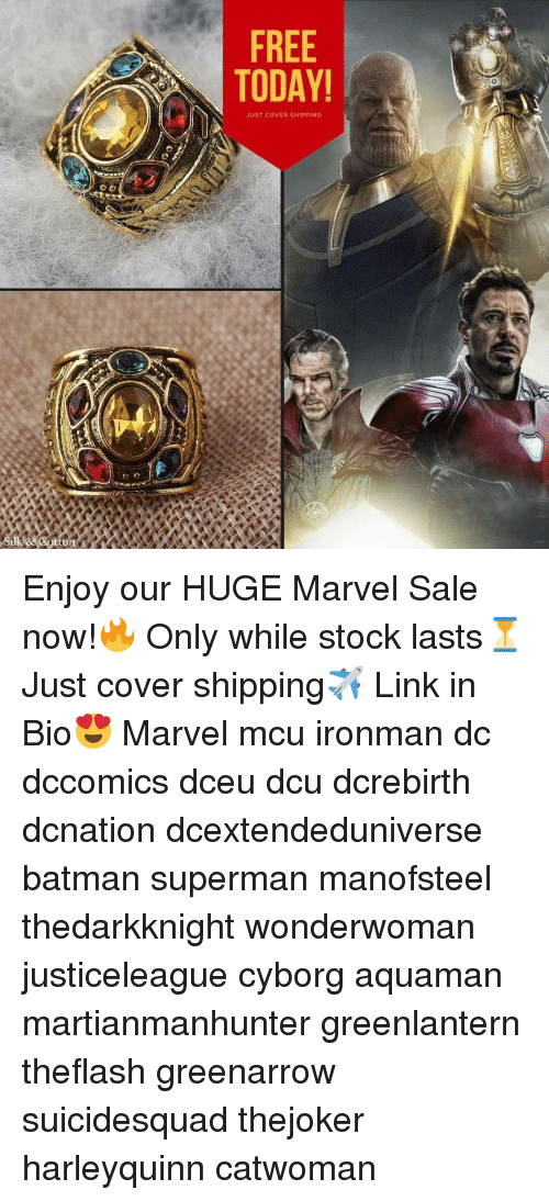 Batman, Memes, and Superman: FREE  TODAY  JUST COVER SHIPPING Enjoy our HUGE Marvel Sale now!🔥 Only while stock lasts⏳ Just cover shipping✈️ Link in Bio😍 Marvel mcu ironman dc dccomics dceu dcu dcrebirth dcnation dcextendeduniverse batman superman manofsteel thedarkknight wonderwoman justiceleague cyborg aquaman martianmanhunter greenlantern theflash greenarrow suicidesquad thejoker harleyquinn catwoman