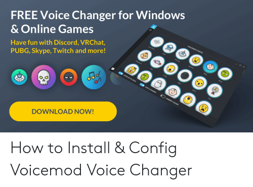 FREE Voice Changer for Windows & Online Games VOICEMOD VOICES Have