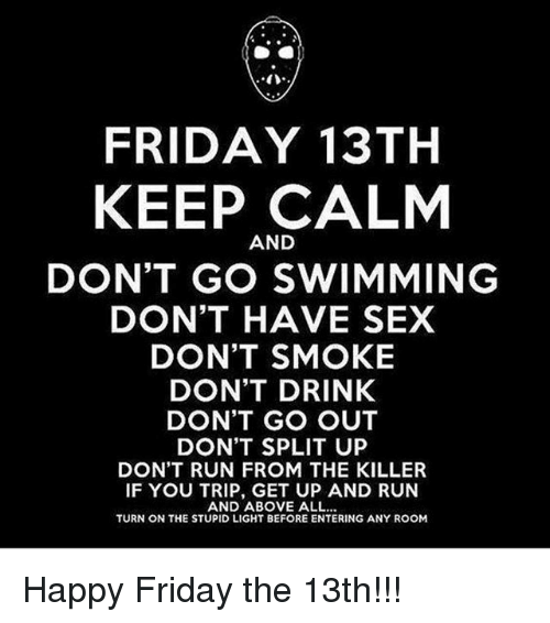 friday-13th-keep-calm-and-dont-go-swimming-dont-have-28302767.png