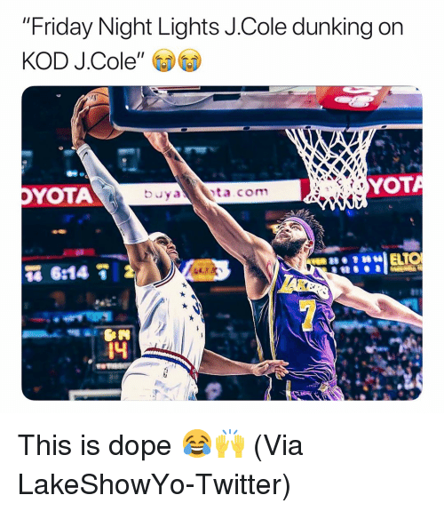 "Basketball, Dope, and Friday: ""Friday Night Lights J.Cole dunking on  KOD J.Cole  YOTA  YOT  4 This is dope 😂🙌 (Via ‪LakeShowYo‬-Twitter)"