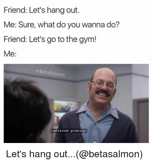 what to do when you hang out