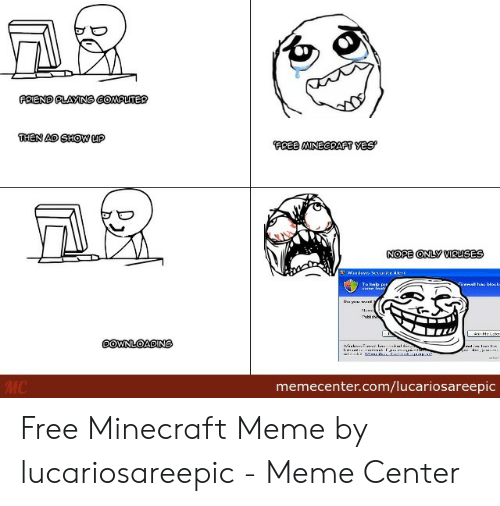 FRIEND PLAYING COMPUTER THEN AD SHOW uP FREE MINECRAFT YES NOPE ONLY