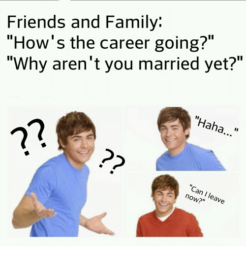 Why aren t you married yet