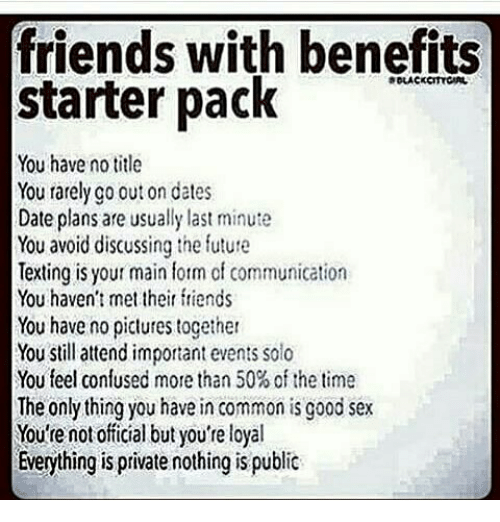 I want more than friends with benefits