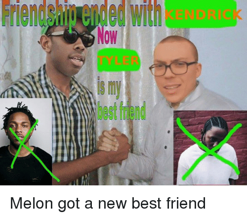 Friendship Ended With Now Is My Best Triend Melon Got A New Best