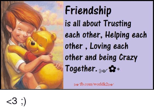 friendship is all about trusting each other