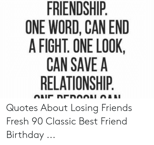 friendship one word can end a fight one look can save a