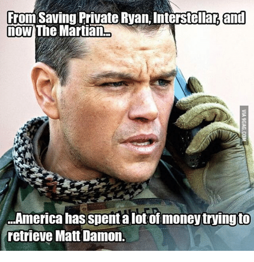 From Saving Private Ryan And Now The Martian America Has Spent A Lot